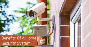 Benefits Of A Home Security System