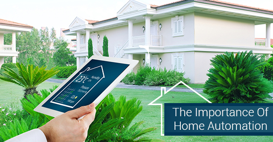 The Importance Of Home Automation