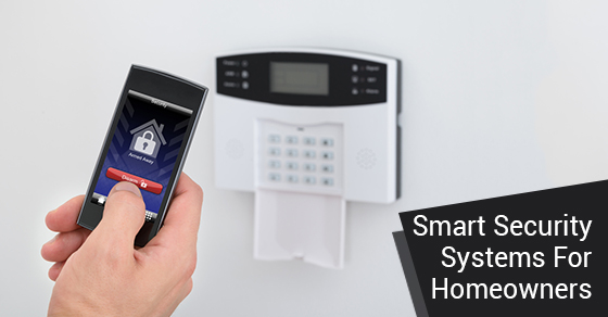 Smart Security Systems For Homeowners