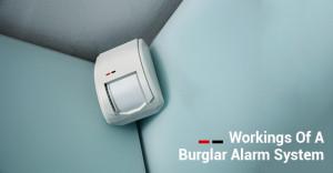 Workings Of A Burglar Alarm System