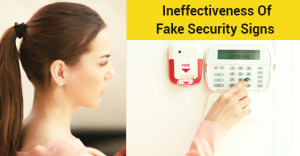 Ineffectiveness Of Fake Security Signs