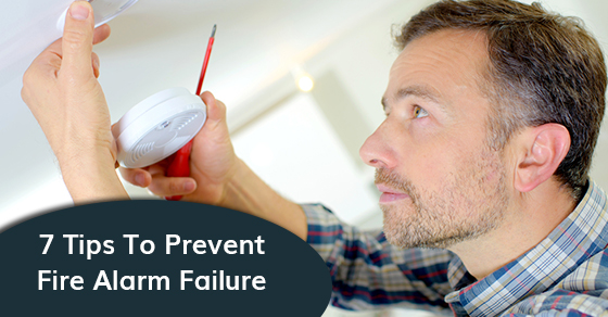 7 Tips To Prevent Fire Alarm Failure