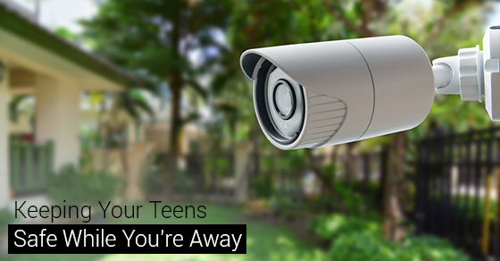 Keeping Your Teens Safe While You're Away