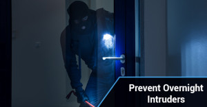 Prevent Overnight Intruders