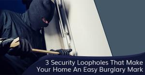 Common Home Break-In Methods Used By Burglars
